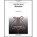 Sonatina for String Bass and Piano; Arthur Olaf Andersen (Carl Fischer)