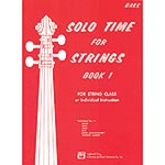Solo Time for Strings, book 1 for bass; Forest Etling (Alfred)