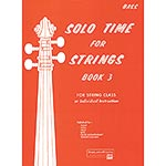 Solo Time for Strings, Book 3 for Bass; Forest Etling (Alfred)