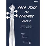 Solo Time for Strings, book 2 for bass; Forest Etling (Alfred)