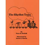 The Rhythm Train, book 1; Dana D. DeKalb (Dana DeKalb)