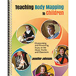 Teaching Body Mapping to Children; Jennifer Johnson (GIA Publications)