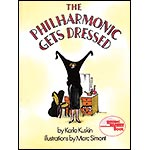 The Philharmonic Gets Dressed; Kuskin/Simont (Harper Collins)
