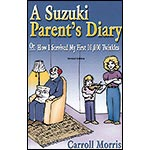 A Suzuki Parent's Diary; Carroll Morris (Summy)