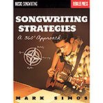 Songwriting Strategies: A 360 Degree Approach; Mark Simos (Berklee Press)
