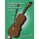 Beginner Viola Theory for Children, book 1; Melanie Smith (Mel Bay)