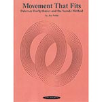 Movement that Fits; Joy Yelin (Summy-Birchard Company)
