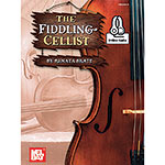 The Fiddling Cellist, with chords for guitar accompaniment and online audio access; Renata Bratt (Mel Bay)