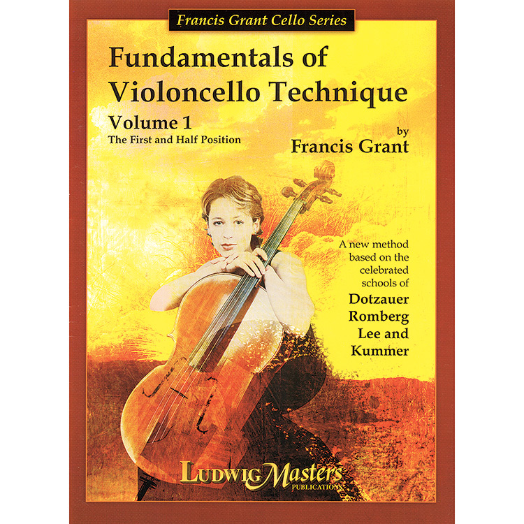 Fundamentals of Violoncello Technique, book 1; Dotzauer/Grant (Ludwig)