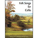 Folk Songs for Cello, with piano (Ron Harris); Various (Carl Fischer)