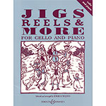 Jigs, Reels & More for Cello & Piano; Edward Huws Jones (Boosey & Hawkes)