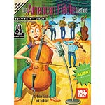 The American Fiddle Method, volume 1, cello with online audio access; Brian Wicklund (Mel Bay)