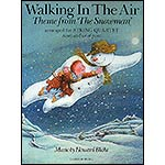 "Walking in the Air, theme from ""The Snowman."" arranged for String Quartet; Howard Blake (Chester Music)"