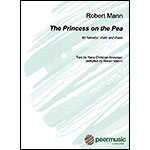 The Princess on the Pea, for Narrator, Violin and Piano; Robert Mann (Peer Music)