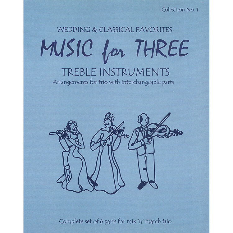 Music for Three, Wedding and Classical, book 1 (Last Resort Music)
