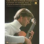 The Christopher Parkening Guitar Methd, w/ CD vol 1; Christopher Parkening (Hal Leonard)
