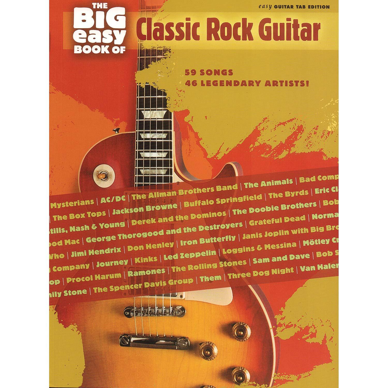 The Big Easy Book of Classic Rock Guitar (Hal Leonard)