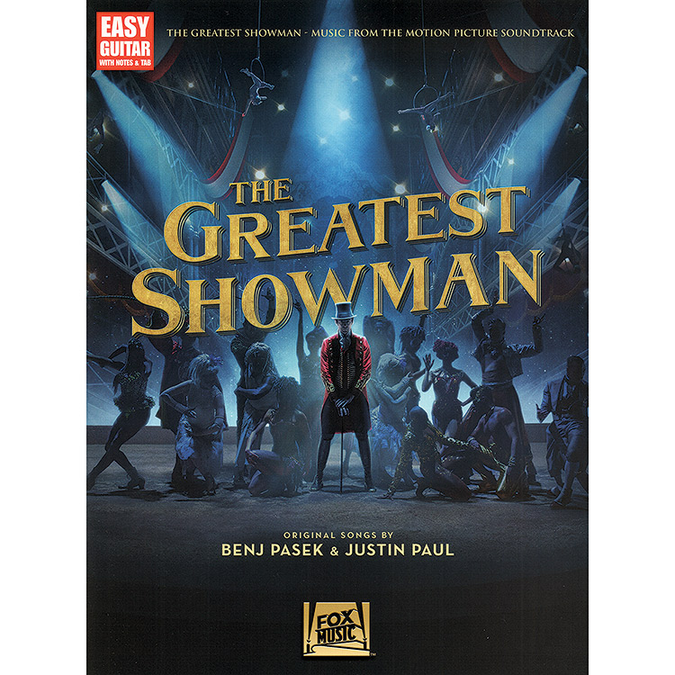 The Greatest Showman, 9 songs for easy guitar with TAB; Benj Pasek and Justin Paul (Hal Leonard)