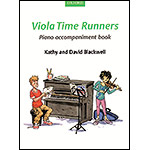 Viola Time Runners, piano accompaniment (revised); Kathy & David Blackwell (Oxford University Press)