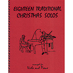 Eighteen Traditional Christmas Solos, viola with piano