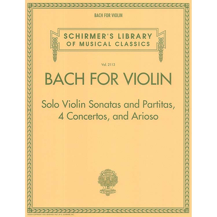 Bach for Violin: Solo Violin Sonatas ans Partitas, 4 Concertos, and Arioso<