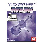 You Can Teach Yourself Fiddling, book with online audio access; Craig Duncan (Mel Bay)