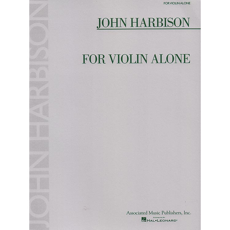 For Violin Alone; John Harbison (Associated Music Publishers)