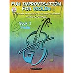 Fun Improvisation for Violin, Book/CD; Alice Kanack (Summy Birchard)