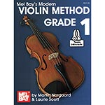 Modern Violin Method Grade 1, book with online audio access; Martin Norgaard & Laurie Scott (Mel Bay)