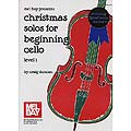 Christmas Solos for Beginning Cello, with piano & 2nd cello (Duncan); Various (Mel Bay)