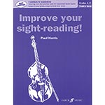 Improve Your Sight-Reading, grades 1-5, double bass (revised); Paul Harris/John Davies (Faber)