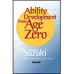 Ability Development from Age Zero; Shinichi Suzuki (Summy)