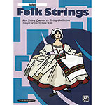 Folk Strings for String Quartet or String Orchestra, Full Score; Joanne Martin (Summy-Birchard)