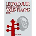 Graded Course, Book 1 (Preparatory) for violin; Leopold Auer (Carl Fischer)