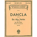 Six Airs Varies, Op. 89, for violin and piano; Charles Dancla (Schirmer)