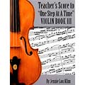 One Step at a Time, Book 3, teacher's score/piano accompaniment for violin, viola, & cello; Jennie Lou Klim (JLK)