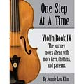 One Step at a Time, Book 4, for violin; Jennie Lou Klim (JLK)