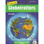 Globetrotters for Violin, Book/CD; Ros Stephen (Oxford University Press)
