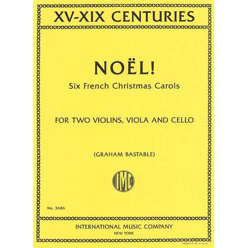 six french christmas carols for string quartet international music company