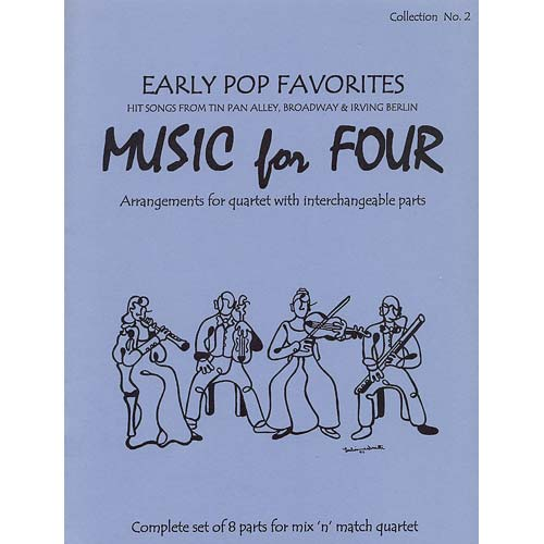 Music for Four, Early Pop Favorites: parts/piano/score (Last Resort Music)